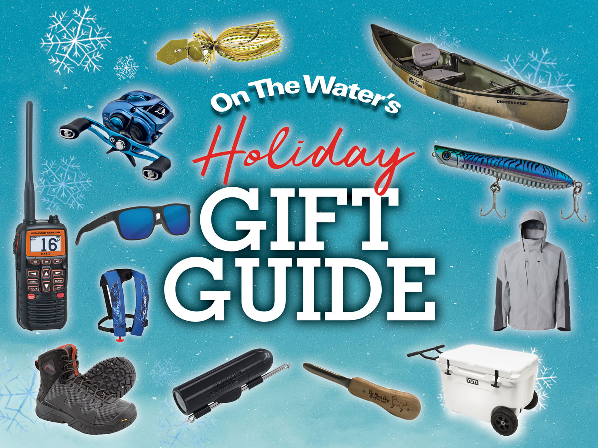 2019 Fisherman S Gift Guide On The Water