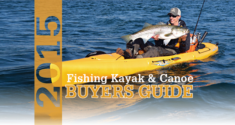 2015 fishing kayak and canoe buyer s guide on the water for Saltwater fishing kayak