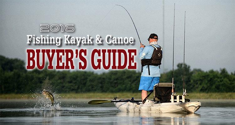2016 Fishing Kayak & Canoe Buyer's Guide - On The Water