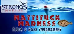 Mattituck Madness Fluke And Bass Tournament