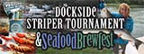 Dockside Striper Tournament