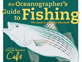 An Oceanographer's Guide To fishing