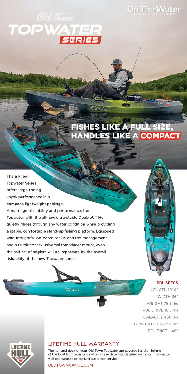 Enter To Win A New Old Town Topwater Series Fishing Kayak! - On The