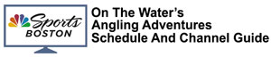 OTW's Angling Adventures schedule and channel guide