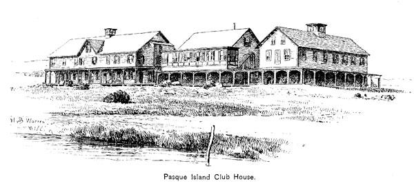 Pasque Island club house